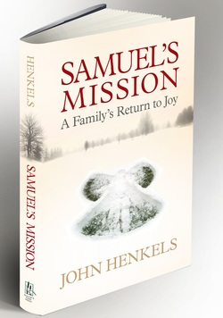 Samuel's Mission, A Family's Return to Joy